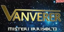 Vanverer - Misteri Irrisolti